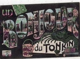 VIET-NAM UN BONJOUR DU TONKIN (MULTIVUES COLORISEE) - Viêt-Nam