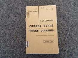 TTA 104 - Règlement De L'ordre Serré Et Des Prises D'armes - 340/09 - Books, Magazines, Comics