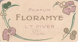 Calendrier : Petit Format Publicitaire Parfumé : FLORAMYE - L.T.  PIVER - Année 1912 - 13 ( Format 4,8cm X 8,7cm ) - Calendriers