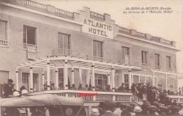 85 ST JEAN DE MONTS Terrasse De L Atlantic Hotel Animé. (voir Scan). - Saint Jean De Monts