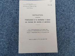 TTA 158-Instruction Concernant L'établissement, La Destination à Donner Aux Journaux Des Marches Et Opérations - 286/09 - Books, Magazines, Comics