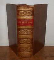 Les Sept Codes. Edition Jurée Par S.M. Philippe Ier. 1831. - 1801-1900