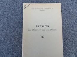 Gendarmerie Nationale - Statuts Des Officiers Et Des Sous-officiers - 292/09 - Books, Magazines, Comics
