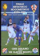 FOOTBALL  SOCCER PROGRAMME CROATIA CUP FINAL DINAMO ZAGREB Vs NK SLAVEN BELUPO KOPRIVNICA 10. 05.2016. - Programs