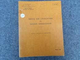 TTA 626 - Notice Sur L'évaluation Du Danger Radiologique - 213/09 - Books, Magazines, Comics