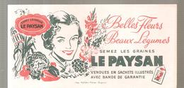 Buvard LE PAYSAN Belles Fleurs Beaux Légumes Semez Les Graines LE PAYSAN - Farm