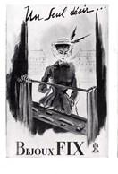 """Pub.1946  Bijoux FIX  """" Un Seul Désir...""""  TBE - Publicités"""