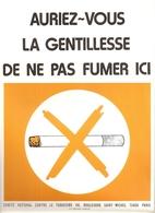 Affiches. Tabac. Auriez-vous La Gentillesse De Ne Pas Fumer Ici (comité National Contre Le Tabagisme) - Affiches