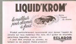 Buvard ECLADOR LIQUID'KROM Le Meilleur Pour Chromer à Froid - Automobile