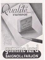 """Pub.1946 GOMME LARD Baignol & Farjon  """"qualité D'autrefois """" TBE - Publicités"""
