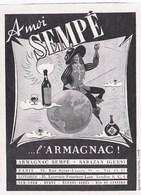 """Pub.1946  Armagnac SEMPE  Sabazan (Gers)   """" A Moi Sempé """"  TBE - Publicités"""