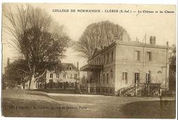 Collège De Normandie CLERES Le Château Et Les Classes Ed. David - Clères