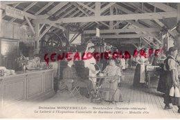 17 - MONTENDRE- DOMAINE DE MONTEBELLO - LA LAITERIE A L' EXPOSITION UNIVERSELLE DE BORDEAUX 1907-MEDAILLE D' OR - Montendre