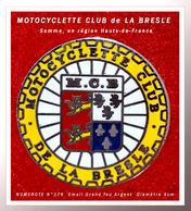 SUPER PIN'S MOTOCYCLETTE : CLUB De La BRESLE 'Somme) émaillé Grand Feu Base ARGENT, NUMEROTE N° 173, Diamètre 3cm - Motos