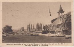 CPA Vichy - Les Terrains De Golf Et Le Club-House ... - Vichy