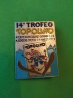 SPORT INVERNALI SPILLE  14° TROFEO TOPOLINO BONDONE 1973 - Italia