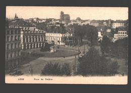 Liège - Place Du Théâtre - éd. AHH - Liege