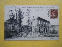 COEUVRES ET VALSERY. Les Ruines De La Guerre De 1914-1918. La Poste. - Sonstige Gemeinden