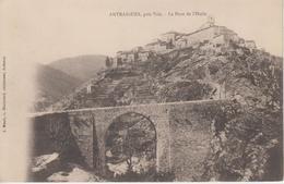CPA Précurseur Antraigues, Près Vals - Le Pont De L'Huile - France