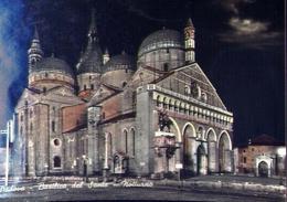 Padova - Basilica Del Santo - Notturno - Formato Grande Non Viaggiata – E 10 - Padova