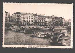 Liège - Les Ruines Du Pont Neuf - éd. Phototypie Légia - Carte Dentelée - Liege