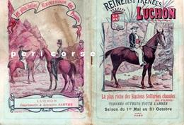 31  Luchon  Reine Des Pyrénées Fascicule De 40 Pages 1904 - Luchon