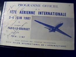 Programme Officiel Fete Aerienne Internationale Paris Le Bourget 1961 Livret De 21 Pages - Programmes