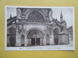 LIESSE NOTRE DAME. La Basilique De Notre Dame De Liesse. Le Portail. - France