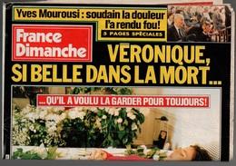 France Dimanche N°2395 Yves Mourousi : Véronique Si Belle Dans La Mort...- Marilyn Monroe - Au Crazy Horse De 1992 - People