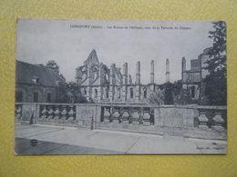 LONGPONT. Les Ruines De L'Abbaye. - France