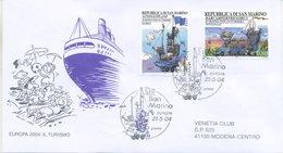 SAN MARINO - FDC VENETIA  2004 - EUROPA UNITA - CEPT - TURISMO  - VIAGGIATA - FDC