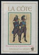Rare // Etiquette De Vin // Uniformes Anciens // La Côte, Mise De La Gendarmerie Vaudoise - Uniformes Anciens