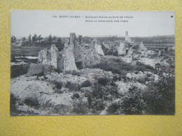 BERRY AU BAC. Les Ruines De La Guerre De 1914-1918. - France
