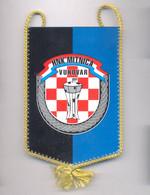 FOOTBALL CROATIA  FOOTBALL CLUB  HNK MITNICA VUKOVAR  PENNANT - Football