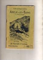 Station Climatique Et Thermale-Amélie Les Bains-La Perle Des Pyrénées-pub Au Dames De France-Guide Promenade & Excursion - Languedoc-Roussillon