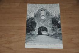 7254-    RUINES D'ORVAL, ENTREE DE L'EGLISE SAINTE MARGUERITE - 1909 - Florenville