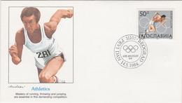 ATHLETICS DIE LEICHTATHLETIK ATHLÉTISME OLYMPIC  GAMES MEDALS 1984 YUGOSLAVIA FDC COVER - Athletics