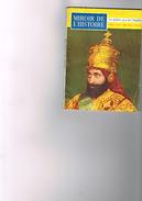 Miroir De L'histoire N°58 Hailé Sélassié Duc De St-Simon S.M. Orllie-Antoine Ier Corse Libérée Grand Schisme D'occident - Histoire