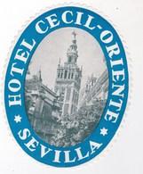 Etiquette De Bagage Valise Tag Valigia Hotel Cecil Oriente Sevilla (Espagne)  état Neuf - Advertising