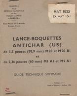 Manuel - LANCE ROQUETTE ANTICHAR - Mat 1025 Ex Mat 1041 - Livres, Revues & Catalogues