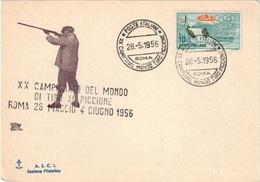 CARTOLINA XX CAMPIONATO DEL MONDO DI TIRO AL PICCIONE - ROMA 26 MAGGIO 4 GIUGNO 1956 - Hunting