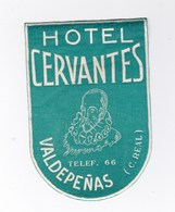 Etiquette De Bagage Valise Tag Valigia Hotel Cervantes  Valdepenas (Espagne)  état Neuf - Publicités