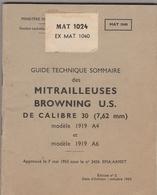 Guide Technique Sommaire Des Mitrailleuse Browning US De Calibre 30 - Livres, Revues & Catalogues