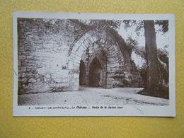COUCY LE CHÂTEAU AUFFRIQUE. Le Château. La Porte De La Basse Cour. - France