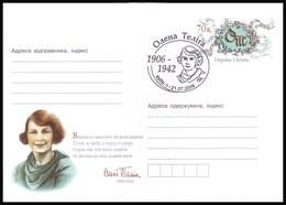 UKRAINE 2006. OLENA TELIGA - POET, POLITICAL ACTIVIST. Postal Stationery Stamped Cover With Special Cancellation - Ukraine