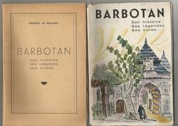 BARBOTAN Son Histoire, Ses Légendes, Ses Cures Par Doménec De Bellmunt - Midi-Pyrénées