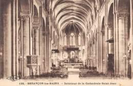 25 - BESANCON-les-BAINS - Intérieur De La Cathédrale Saint-Jean - Besancon