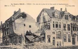 YPRES - La Guerre 1914-15 - Un Coin De La Place De La Gare Après Le Bombardement - Ieper