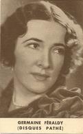 Germaine FERALDY Chanteuse Opéra Artiste PUBLICITÉ Disques Pathé - Artistes