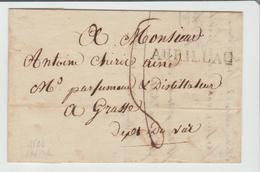 """CANTAL : """" AURILLAC """" Linéaire 36 M/m + TM 8 / LAC De 1821 Pour Grasse B/TB - Marcophilie (Lettres)"""